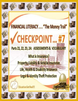 FINANCIAL LITERACY - THE MONEY TRAIL - PARTS 21, 22, 23, 24 ASSESSMENTS & VOCAB