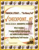 FINANCIAL LITERACY - THE MONEY TRAIL - PARTS 21, 22, 23, 24 ASSESSMENTS & VOCAB