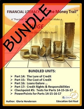 FINANCIAL LITERACY - The Money Trail Series BUNDLE Parts 14, 15, 16, 17 & Tests