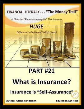 FINANCIAL LITERACY - The Money Trail - Part 21 - What is Insurance? 2016 2nd Ed.