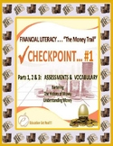 FINANCIAL LITERACY - THE MONEY TRAIL - PARTS 1, 2 & 3 ASSE