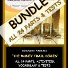 "FINANCIAL LITERACY (The Money Trail) COMPLETE BUNDLE ""PART"