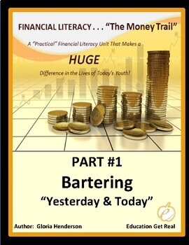 FINANCIAL LITERACY - The Money Trail - Part 1 - Bartering,