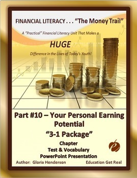 FINANCIAL LITERACY - The Money Trail Part 10–Your Earning