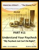 FINANCIAL LITERACY - The Money Trail Part 11–UnderstandYourPaycheck Package 3in1