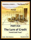 FINANCIAL LITERACY - The Money Trail - Part 14 - The Lure of Credit 3rd Ed