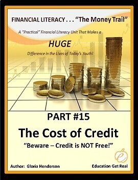 FINANCIAL LITERACY - The Money Trail - Part 15 - The Cost of Credit, 3rd Ed 2016
