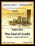 FINANCIAL LITERACY - The Money Trail - Part 15 - The Cost of Credit