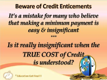 FINANCIAL LITERACY–The Money Trail – Part 15 – The Cost of Credit POWERPOINT
