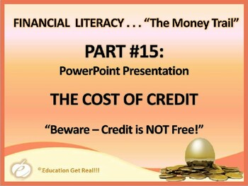 FINANCIAL LITERACY–The Money Trail – Part 15 – The Cost of