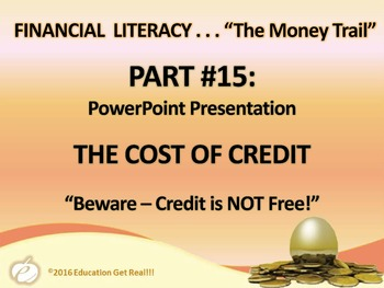 FINANCIAL LITERACY - The Money Trail Part 15 – The Cost of Credit Package 3 in 1