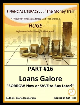 FINANCIAL LITERACY - The Money Trail Part 16 – Loans Galore Package 3 in 1