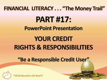 FINANCIAL LITERACY - The Money Trail Part 17 – Your Credit Rights Package 3 in 1