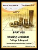 FINANCIAL LITERACY-The Money Trail-Part 18 HousingDecision