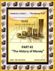 FINANCIAL LITERACY - The Money Trail - Part 2 – History of Money Package 3 in 1