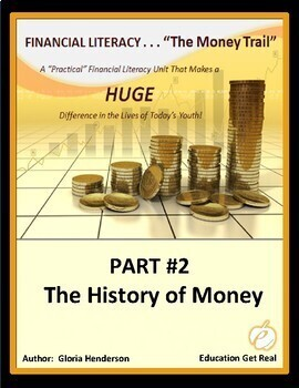 FINANCIAL LITERACY - The Money Trail - Part 2 - The History of Money
