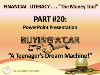 FINANCIAL LITERACY - The Money Trail Part 20 – Buying a Car Package 3 in 1