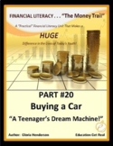 FINANCIAL LITERACY - The Money Trail-Part 20- Buying a Car Teenage Dream Machine