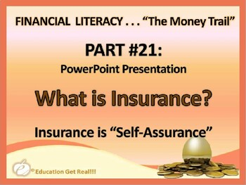 FINANCIAL LITERACY–The Money Trail–Part 21–What is Insuran