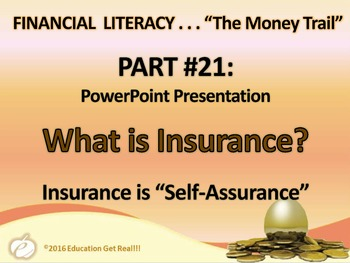 FINANCIAL LITERACY - The Money Trail Part 21 – What is Insurance? Package 3 in 1