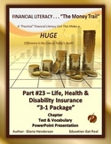 FINANCIAL LITERACY The Money Trail Part 23 LifeHealth&DisabilityIns.Package 3in1