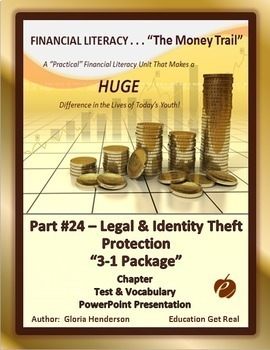 FINANCIAL LITERACY The Money Trail Part 24 Legal&IDTheft Protection Package 3in1