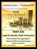 FINANCIAL LITERACY - The Money Trail Part 24– Legal & ID T
