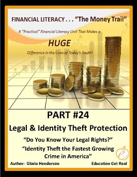 FINANCIAL LITERACY - The Money Trail Part 24– Legal & Iden