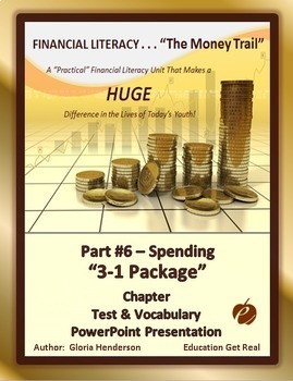 FINANCIAL LITERACY - The Money Trail - Part 6 – Spending Package 3 in 1