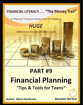 FINANCIAL LITERACY - The Money Trail Part 9 –Financial Planning Package 3 in 1