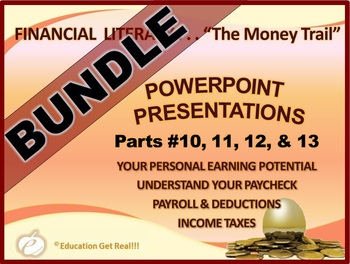 FINANCIAL LITERACY – The Money Trail – PowerPoint BUNDLE P