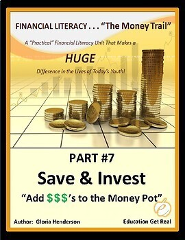 FINANCIAL LITERACY - The Money Trail - Part 7 - Save & Invest