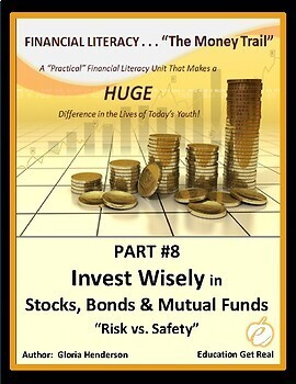 FINANCIAL LITERACY-The Money Trail - Part 8 Invest Wisely in Stocks, Bonds 3rdEd