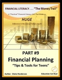 FINANCIAL LITERACY- The Money Trail - Part 9 - Financial Planning Tips for Teens