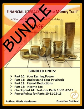 FINANCIAL LITERACY - The Money Trail Series BUNDLE Parts 10-13 & Tests