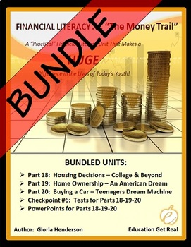 FINANCIAL LITERACY - The Money Trail Series BUNDLE Parts 18, 19, 20 & Tests