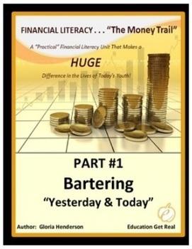 FINANCIAL LITERACY - The Money Trail Series BUNDLE Parts 1, 2, 3 & Assessments