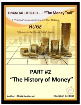 FINANCIAL LITERACY - The Money Trail Series BUNDLE Parts 1, 2, 3 & Assessments