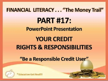 FINANCIAL LITERACY–TheMoneyTrail Part 17–Your Credit Right