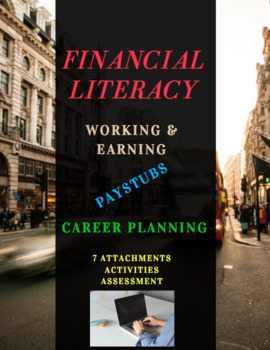 FINANCIAL LITERACY BUNDLE – Working and Earning / Paystubs / Career Planning