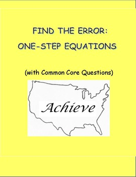 FIND THE ERROR: One-Step Equations (with Common Core Questions)