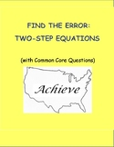 FIND THE ERROR: Two-Step Equations (with Common Core Questions)