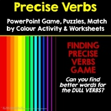 FINDING PRECISE VERBS -  PowerPoint Game, Puzzles, Colour Match and Worksheets
