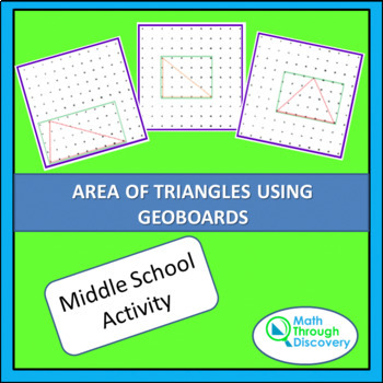 AREA OF TRIANGLES USING GEOBOARDS