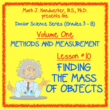 Lesson 10 - FINDING THE MASS OF OBJECTS