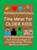 FINE MINER (fine motor) for OLDER KIDS based on MINECRAFT!