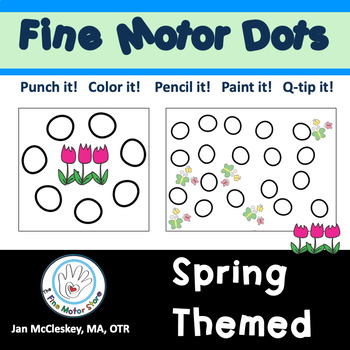 FINE MOTOR DOTS: 115 Spring Themed Eye-Hand Coordination Activities!