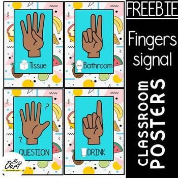 FINGERS SIGNAL CLASSROOM POSTERS (FREEBIE)