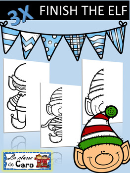 FINISH THE ELF!  3 PRINTABLE PAGES