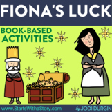 FIONA'S LUCK Activities and Read Aloud Lessons for Distanc